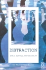 Distraction: Girls, School, and Sexuality Cover Image