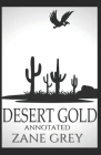 Desert Gold (Annotated) Cover Image