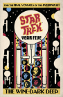 Star Trek: Year Five - The Wine-Dark Deep (Book 2) Cover Image