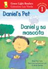 Daniel's Pet/Daniel y su mascota (Green Light Readers Level 1) Cover Image