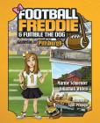 Football Freddie & Fumble the Dog: Gameday in Pittsburgh Cover Image