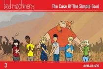 Bad Machinery Vol. 3: The Case of the Simple Soul, Pocket Edition Cover Image