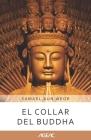 El Collar del Buddha (AGEAC): Edición Blanco y Negro Cover Image