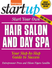 Start Your Own Hair Salon and Day Spa: Your Step-By-Step Guide to Success (Startup) Cover Image