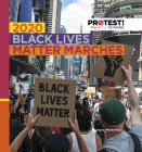 2020 Black Lives Matter Marches Cover Image
