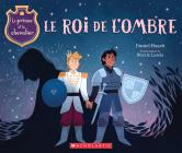 Le Prince Et Le Chevalier 2: Le Roi de l'Ombre Cover Image