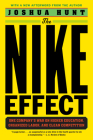 The Nike Effect: One Company's War on Higher Education, Organized Labor, and Clean Competition Cover Image