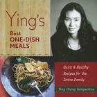 Ying's Best One-Dish Meals: Quick & Healthy Recipes for the Entire Family Cover Image