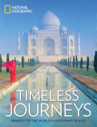 Timeless Journeys: Travels to the World's Legendary Places Cover Image