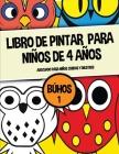 Libro de pintar para niños de 4 años (Búhos 1): Este libro contiene 40 láminas para colorear. Este libro ayudará a los niños pequeños a desarrollar el Cover Image