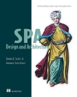 SPA Design and Architecture: Understanding Single Page Web Applications Cover Image