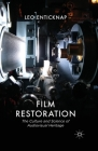 Film Restoration: The Culture and Science of Audiovisual Heritage Cover Image