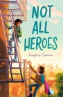 Not All Heroes Cover Image
