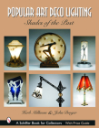 Popular Art Deco Lighting: Shades of the Past (Schiffer Book for Collectors) Cover Image