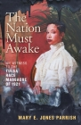 The Nation Must Awake: My Witness to the Tulsa Race Massacre of 1921 Cover Image