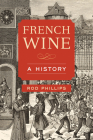 French Wine: A History Cover Image