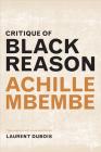 Critique of Black Reason (John Hope Franklin Center Book) Cover Image
