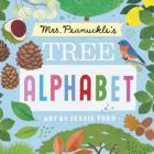 Mrs. Peanuckle's Tree Alphabet (Mrs. Peanuckle's Alphabet #5) Cover Image