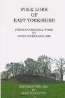 Folk Lore of East Yorkshire Cover Image