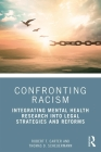 Confronting Racism: Integrating Mental Health Research Into Legal Strategies and Reforms Cover Image
