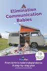 Elimination Communication Babies: UK English Edition Cover Image
