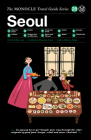 Seoul: The Monocle Travel Guide Series Cover Image