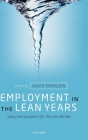 Employment in the Lean Years: Policy and Prospects for the Next Decade Cover Image
