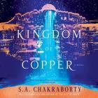 The Kingdom of Copper Lib/E Cover Image