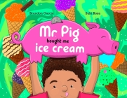 Mr. Pig bought me ice cream Cover Image
