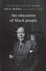 The Education of Black People: Ten Critiques, 1906 - 1960 Cover Image