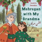 Mehregan With My Grandma: In English & Persian Cover Image