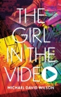 The Girl in the Video Cover Image