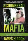 Cornbread Mafia: A Homegrown Syndicate's Code of Silence and the Biggest Marijuana Bust in American History Cover Image
