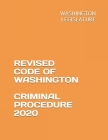 Revised Code of Washington Criminal Procedure 2020 Cover Image