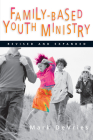Family-Based Youth Ministry Cover Image