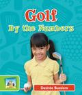 Golf by the Numbers (Sandcastle: Sports by the Numbers) Cover Image