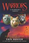 Warriors: A Warrior's Choice (Warriors Novella) Cover Image