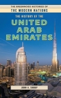 The History of the United Arab Emirates (Greenwood Histories of the Modern Nations) Cover Image