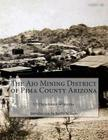 The Ajo Mining District of Pima County Arizona Cover Image