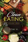 Clean Eating: Gesund Leben Cover Image