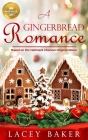 A Gingerbread Romance: Based on the Hallmark Channel Original Movie Cover Image