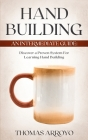 Hand Building: An Intermediate Guide: Discover A Proven System For Learning Hand Building Cover Image
