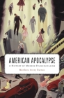 American Apocalypse: A History of Modern Evangelicalism Cover Image