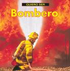 Quiero Ser Bombero = I Want to Be a Firefighter Cover Image