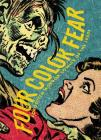 Four Color Fear: Forgotten Horror Comics of the 1950s Cover Image