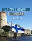 Aprende a Hablar Finlandes: Desde Cero Cover Image