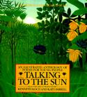 Talking to the Sun: An Illustrated Anthology of Poems for Young People Cover Image