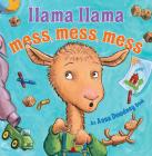 Llama Llama Mess Mess Mess Cover Image
