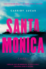 Santa Monica: A Novel Cover Image