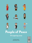 40 Inspiring Icons: People of Peace: Meet 40 amazing activists Cover Image